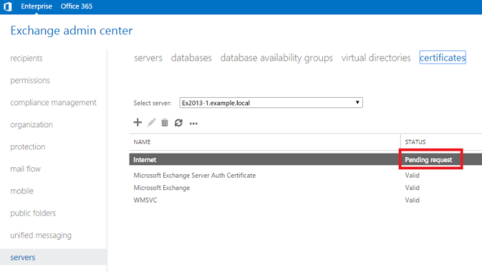 Exchange admin center: A 'Pending request' entry in the certificate management menu