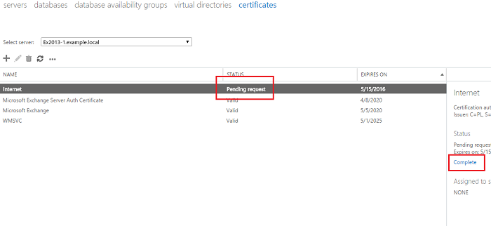 Exchange admin center: Completing a 'Pending request' for a certificate