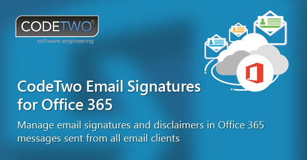CodeTwo Email Signatures for Office 365