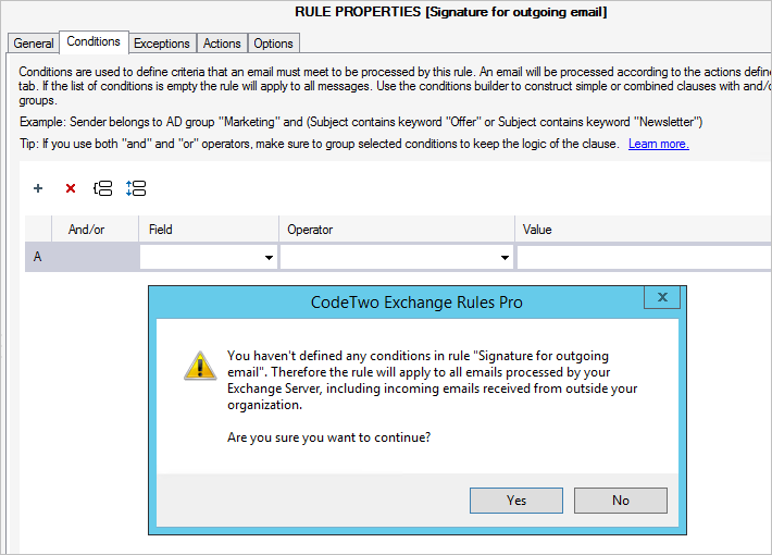CodeTwo Exchange Rules now warns you if a rule has no conditions.