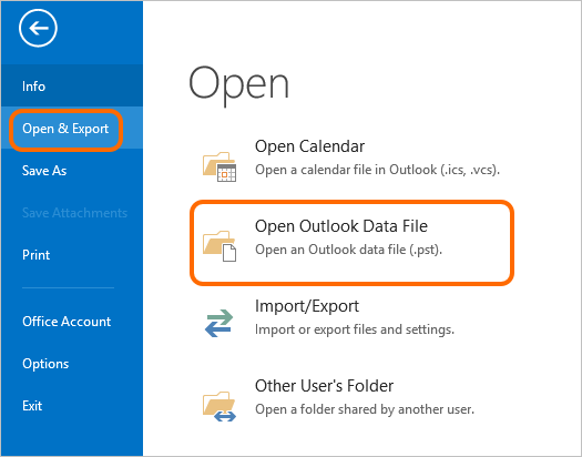 Open Outlook data file in Outlook 2016, 2013 or 2010.