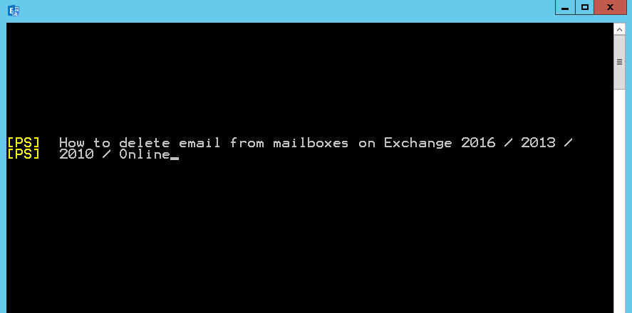 How to delete email from mailboxes on Exchange 2019/2016