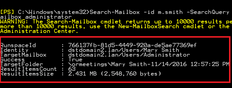 PowerShell: Example output of Search-Mailbox command