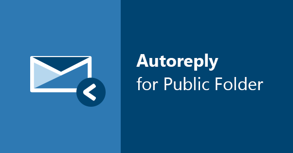 how to set up a public folder auto reply in Exchange