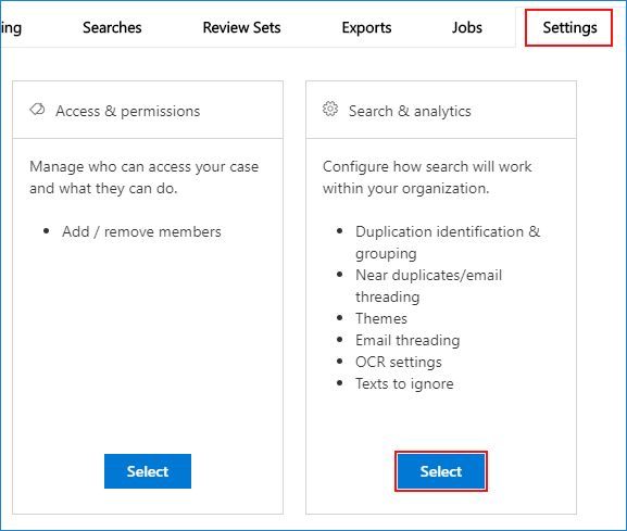 Advanced eDsicovery case settings - search & analytics
