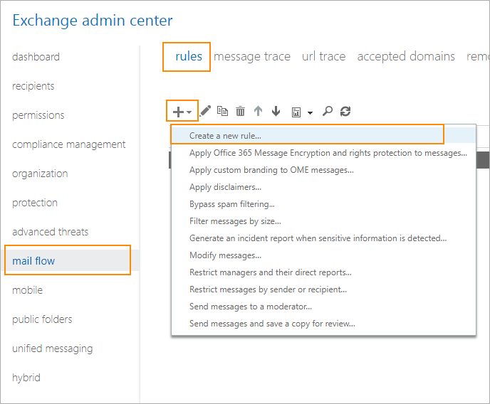 Create a new rule in Exchange admin center