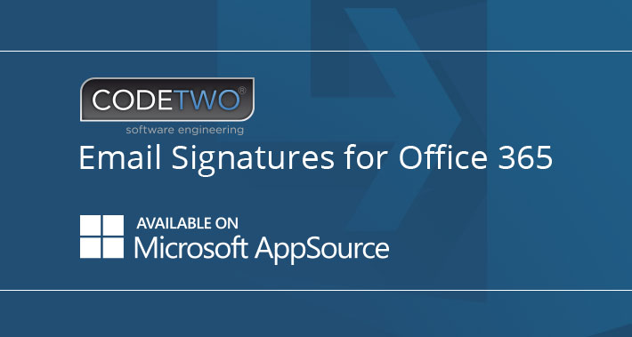 AppSource lists CodeTwo Email Signatures for Office 365