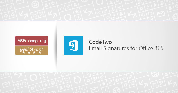 MSExchange.org Gold Award for CodeTwo Email Signatures for Office 365