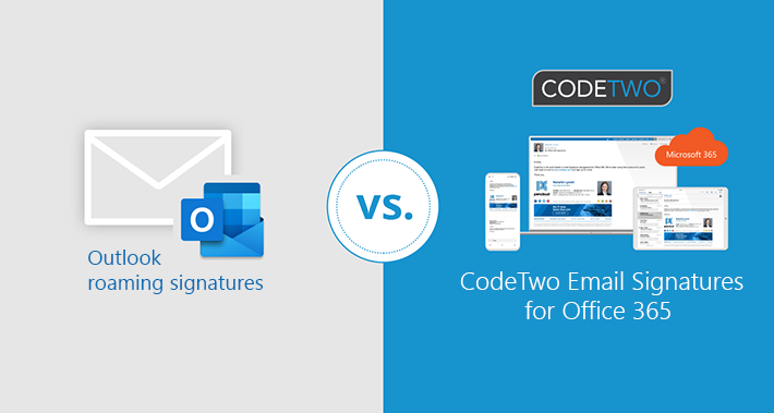 Outlook roaming signatures vs CodeTwo email signatures