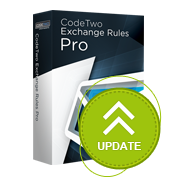 CodeTwo Exchange Rules PRO: Update released