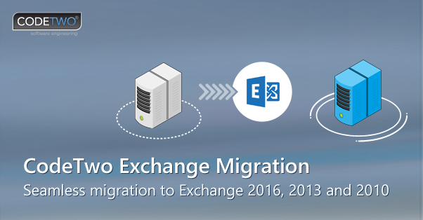 Exchange 2016 migration software | CodeTwo