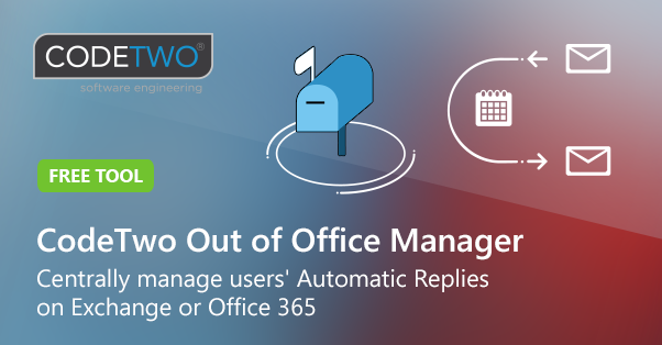 Out of Office Manager for Exchange Server and Office 365