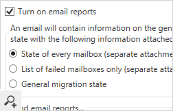 The program's built-in email migration reports can be tailored to your needs.