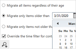 Use the Time filter to migrate selected items only, based on their age. This option is very helpful when performing staged migrations.