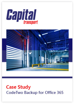 CodeTwo Backup for Office 365 - Case Study - Capital Transport