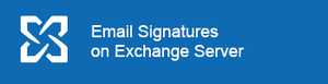 Email Signatures on Exchange Server