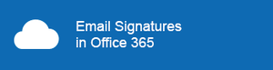 Email Signatures in Office 365