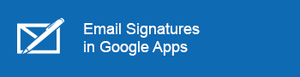 Email Signatures in G Suite (Google Apps)
