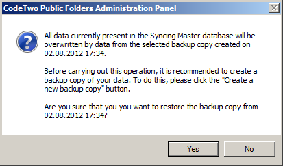 Warning message saying that the current database will be overwriten by the backup copy data.