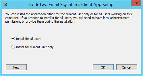Email Signatures - Choosing installation mode.